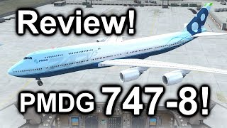 Full Review: The PMDG Boeing 747-8 Expansion Package! [2018] [P3D V4.3] [NEW!]