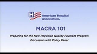 AHA MACRA MINUTES: Policy Panel 1