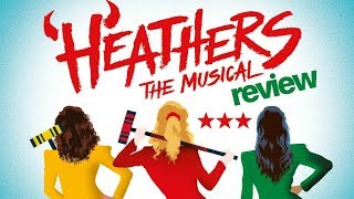 HEATHERS The Musical REVIEW | Theatre Royal, Haymarket, London