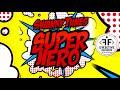 Swanky Tunes — Superhero