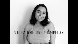Story Time~ How I Only Had One Chambelan