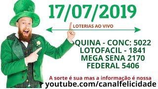 17 - 07 - 2019 - - Resultado Loterias - Quina 5022 - Mega Sena 2170 - Federal 5406 - Lotofacil 1841