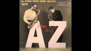 Al Cohn & Zoot Sims - Somebody Loves Me