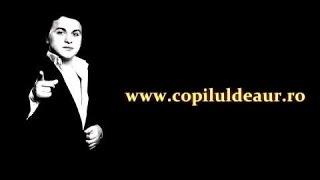 Copilul de Aur - Daca ai pe altcineva (Official Track Colection)