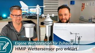 Homematic IP Wettersensor Pro, Plus und Basic nach langem Testzeitraum vorgestellt