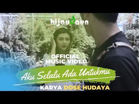 , title : 'Hijau Daun - Aku Selalu Ada Untukmu (Official Video Music)'