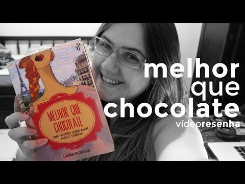 MELHOR QUE CHOCOLATE por Laura Florand