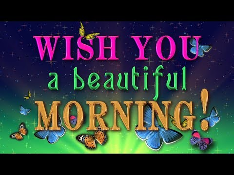 🎶💗 Wish You a Beautiful Morning! 🎶💗4K Animation Greeting Cards