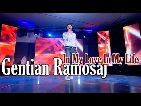 Gentian Ramosaj - In my love in my life