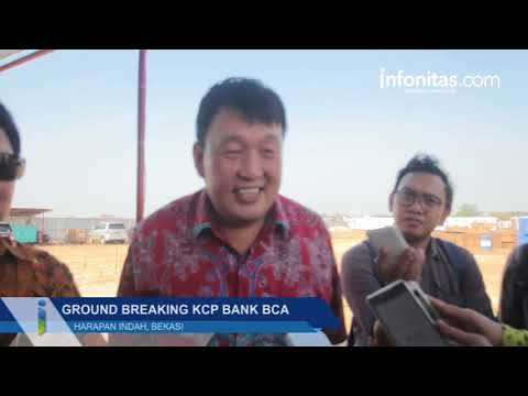 Ground Breaking KCP Bank BCA Harapan Indah
