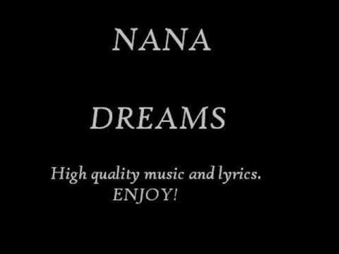 Nana - Dreams