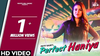 Perfect Haniya (Full Song) Pretty Kaur | Birgi Veerz   - YouTube