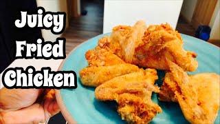Easy Delicious Crispy Juicy Fried Chicken