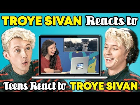 Troye Sivan Reacts To Teens React To Troye Sivan