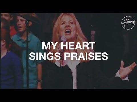 My Heart Sings Praises