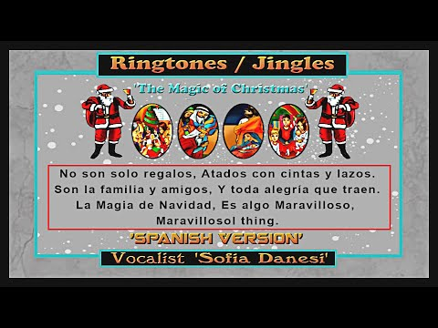 The Magic of Christmas' Sofia Danesi - Spanish Version