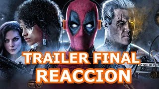 DEADPOOL 2 TRAILER FINAL - REACCION ALEJOZAAAP