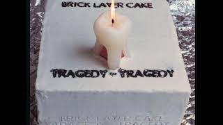 14 ◦ Brick Layer Cake - Doomsday  (Demo Length Version)
