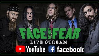 Face Without Fear (Official LIVESTREAM SET)