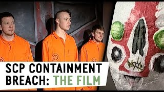 SCP Containment Breach: The Film.