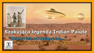 """Szokująca legenda Indian Paiute – """"Znamy ich od tysięcy lat, mają miasto w górach Panamint"""""""