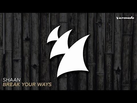 Shaan - Break Your Ways