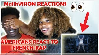 AMERICANS REACT TO FRENCH RAP  (KAARIS  SE VRAK) | MalikVISION REACTIONS