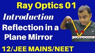 12th Chapter 9 : Ray Optics 01 : Introduction & Reflection in a Plane Mirror  JEE /NEET
