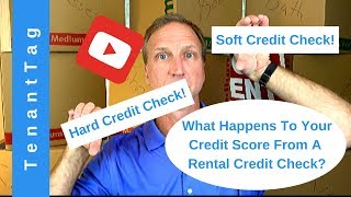What Happens to Your Credit Score from a Rental Credit Check 2021