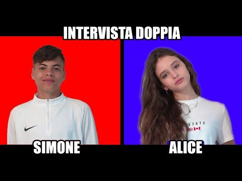 SIMONE &amp ALICE - INTERVISTA DOPPIA