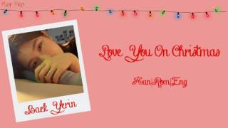 Baek Yerin - Love You On Christmas [Han Rom Eng Lyrics]