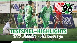 Testspiel-Highlights | TSV Havelse - Hannover 96