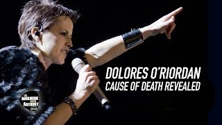 Dolores O'Riordan Cause Of Death Revealed