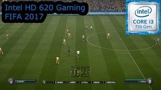 Intel HD 620 Gaming - FIFA 2017 - i3-7100U, i5-7200U, i7-7500U, Kaby Lake
