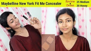 Maybelline Fit Me Concealer (25 Medium & 30 Honey) Review + Demo || Its makeover tym