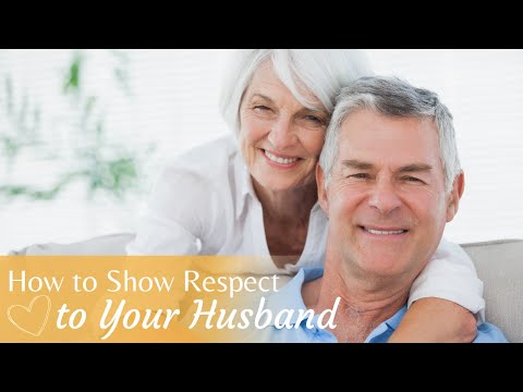 Video How to Show Respect to Your Husband