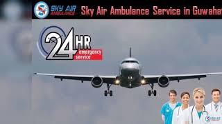 Obtain Sky Air Ambulance in Kolkata with Proper Medical Services