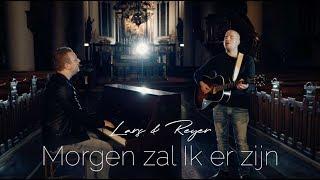 Lars & Reyer   Morgen Zal Ik Er Zijn