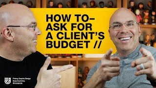 How to Ask for a Client's Budget