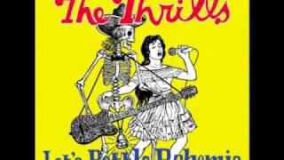The thrills - Saturday Night
