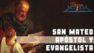 Biografía de San Mateo apóstol y evangelista