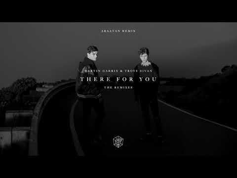 Martin Garrix & Troye Sivan - There For You (Araatan Remix) video