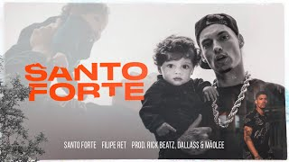 Filipe Ret - Santo Forte (Prod. Rick Beatz/Dallass/Mãolee)