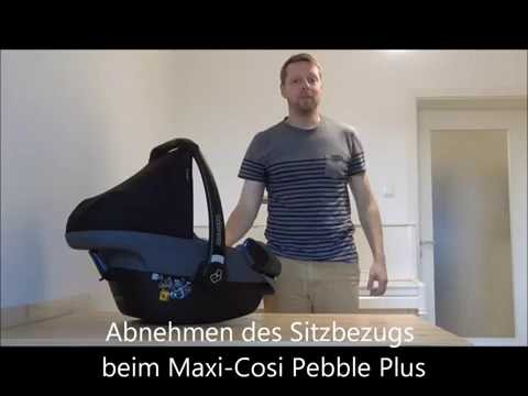 Anleitung Maxi-Cosi Bezug abnehmen