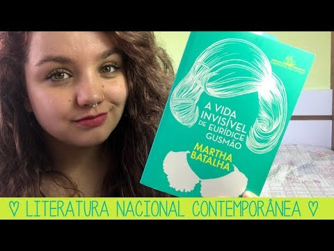 Resenha #41 A vida invisível de Eurídice Gusmão, de Marta Batalha   COM SPOILERS!