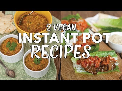 2 Vegan Instant Pot Recipes | Easy Vegan Dinner | Bulgogi Lettuce Wraps | Indian Dal | The Edgy Veg