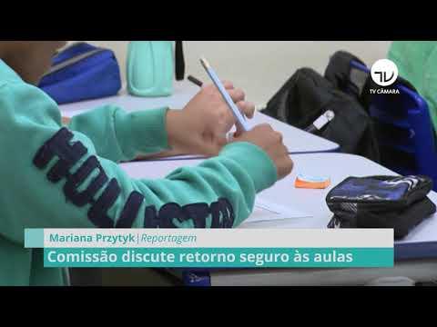 Comissão discute retorno seguro às aulas – 07/05/21