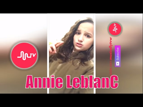 [Musical.ly Tv] Annie LeBlanC Musical.ly- Best compilation