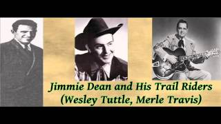 San Antonio Rose - Jimmy Dean and His Trail Riders - 1944