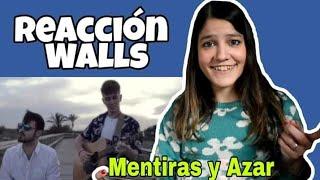 REACCIÓN WALLS - Mentiras Y Azar | Natuchys
